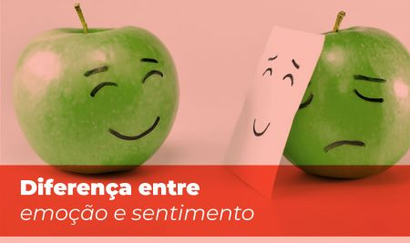 Diferença entre emoção e sentimento